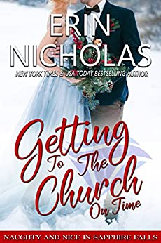 Getting to the Church On Time: Naughty & Nice in Sapphire Falls by [Nicholas, Erin]