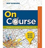 img - for By Skip Downing On Course, Study Skills Plus Edition (2nd Edition) book / textbook / text book