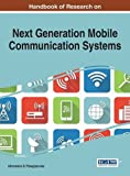 Handbook of Research on Next Generation Mobile Communication Systems (Advances in Wireless Technologies and Telecommunication)