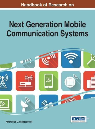 Handbook of Research on Next Generation Mobile Communication Systems (Advances in Wireless Technologies and Telecommunication) by Ingramcontent