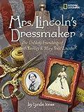 Mrs. Lincoln's Dressmaker, Lynda Jones, 1426303777