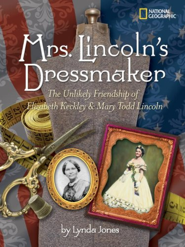 Image result for mrs lincoln's dressmaker the unlikely friendship of elizabeth Keckley and mary todd lincoln