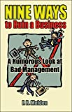 img - for Nine Ways to Ruin a Business: A Humorous Look at Bad Management book / textbook / text book