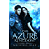 The Azure Kingdom (The Iridescent Realm Book 1)