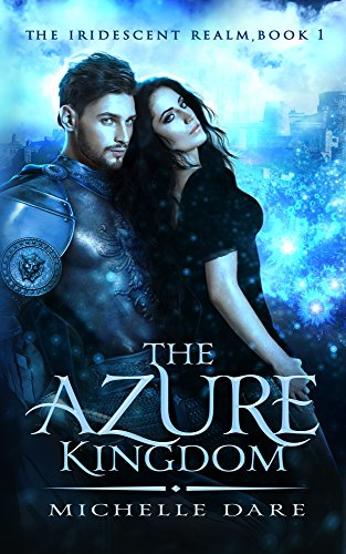 Pewter Dragon Finish - The Azure Kingdom (The Iridescent Realm Book 1)