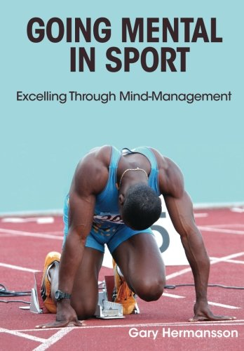 Going Mental in Sport: Excelling Through Mind-Management ebook