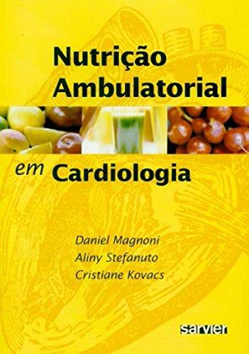 Nutrição Ambulatorial em Cardiologia