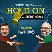 Ep. 42: NYC PodFest: David Cross | Eugene Mirman, David Cross