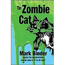 The Zombie Cat: spooky fun misadventures (Groston Book 1)