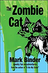 The Zombie Cat: spooky fun misadventures (Groston Book 1)