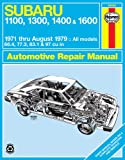Haynes Subaru 1100, 1300, 1400, 1600 Owners Workshop Manual, '71 Thru '79, John Haynes and M. B. Gilmour, 0856967297