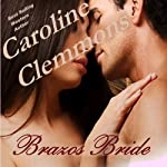 Brazos Bride: Men of Stone Mountain, Book 1 | Caroline Clemmons