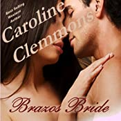Brazos Bride: Men of Stone Mountain, Book 1 | Caroline Clemmons