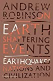 Earth-Shattering Events: Earthquakes, Nations, and Civilization