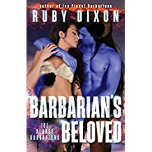 Barbarian's Beloved: A Sci-Fi Alien Romance (Ice Planet Barbarians Book 18)