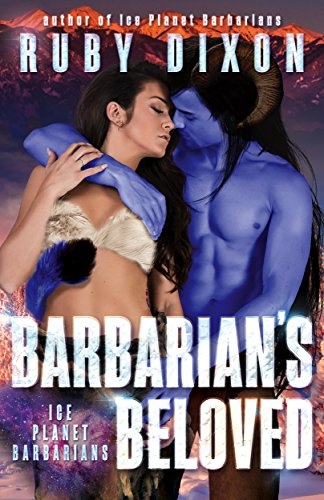 Barbarian's Beloved: A Sci-Fi Alien Romance (Ice Planet Barbarians Book 18) cover