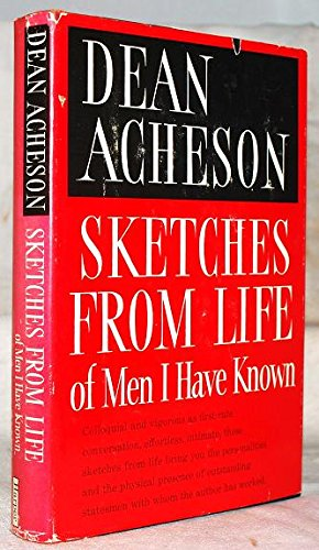 Sketches From Life by Dean Acheson