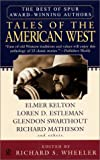 Tales of the American West, Western Writers of America Staff, 0451203275