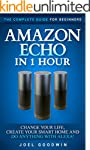 Amazon Echo in 1 hour: The Complete G...