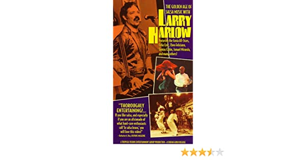 ... Salsa Music with Larry Harlow [VHS]: Ismael Miranda, Larry Harlow, Fania All-Stars, Celia Cruz, Santos Colon, Cheo Feliciano, Orlando J. Guzman Colon: ...