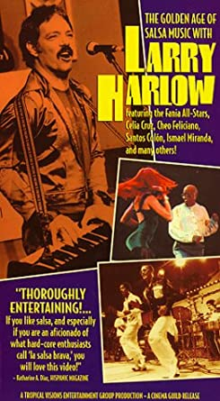 The Golden Age of Salsa Music with Larry Harlow [VHS]