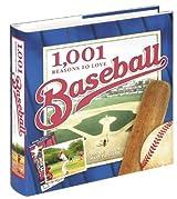 1,001 Reasons to Love Baseball