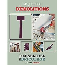 Maçonnerie : Démolitions (L'essentiel du bricolage) (French Edition)