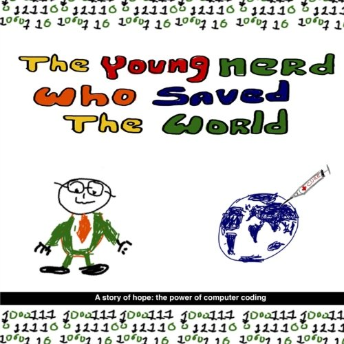 Download The Young Nerd Who Saved The World ebook