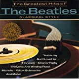 VARIOUS - BEATLES GREATEST HITS, THE - CLASSICAL S