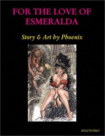 For the Love of Esmeralda