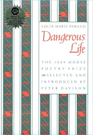 Amazon.com: Dangerous Life (Samuel French Morse Poetry Prize ...