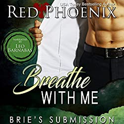 Breathe with Me: Brie's Submission, Volume 12