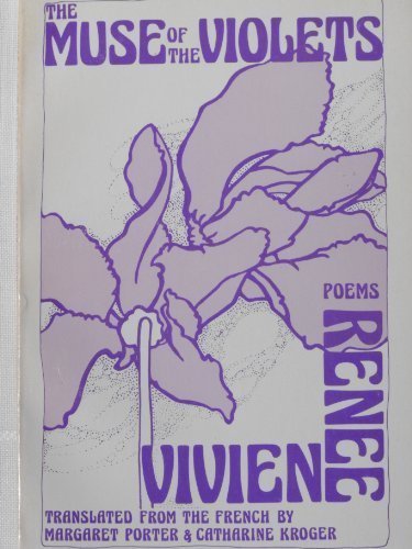 The Muse of the Violets: Poems (English and French ()