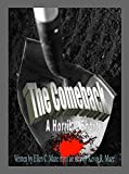 The Comeback: A Horrible Short