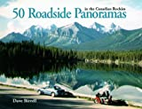 50 Roadside Panoramas in the Canadian Rockies, Dave Birrell, 0921102658