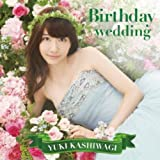Birthday wedding[通常盤][TYPE-B]