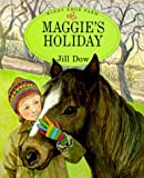 Maggie's Holiday, Jill Dow, 0711208522