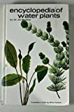 Encyclopedia of Water Plants, Jiri Stodola, 087666169X