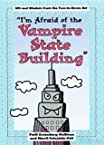 img - for I'm Afraid of Vampire State Building by Wolfman Patti Greenberg Feinstein-Felt Merril (1997-09-15) Hardcover book / textbook / text book