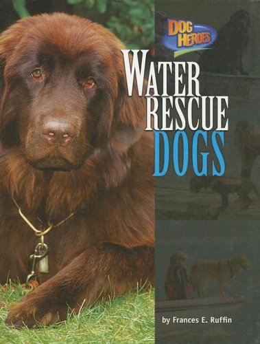 Download Water Rescue Dogs (Dog Heroes) pdf