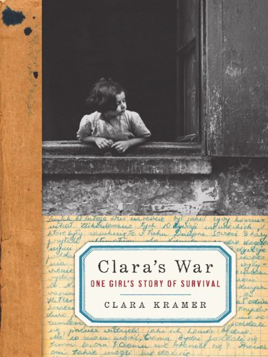 Clara's War: One Girl's Story of Survival by [Kramer, Clara, Glantz, Stephen]