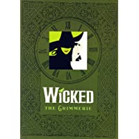 WICKED : The Grimmerie