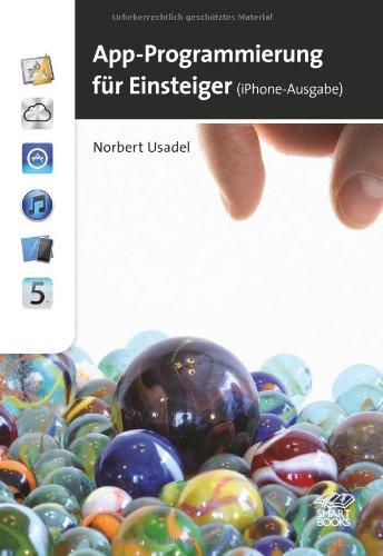 [PDF] App-Programmierung leicht gemacht ? iPhone-Ausgabe Free Download | Publisher : Smart Books Publishing AG | Category : Computers & Internet | ISBN 10 : 3908498074 | ISBN 13 : 9783908498070