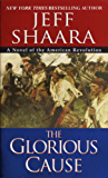 The Glorious Cause (The American Revolutionary War Book 2)
