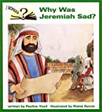 Why Was Jeremiah Sad?, Pauline Youd, 0819882771