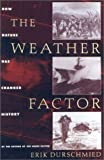 The Weather Factor, Erik Durschmied, 1559706244