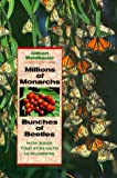 Millions of Monarchs, Bunches of Beetles, Gilbert Waldbauer, 0674000900
