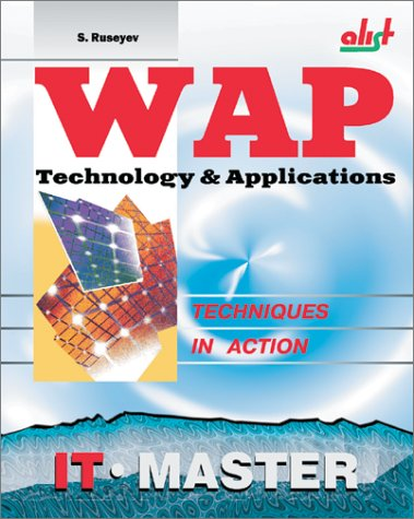 Download Wap Technology and Applications (Information Technologies Master: Techniques in Action) pdf