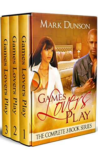 Games Lovers Play: The Complete Three Book Series (Box Set)