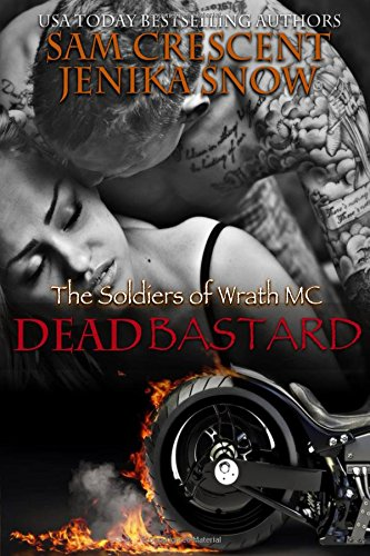 Dead Bastard (The Soldiers of Wrath) (Volume 4)